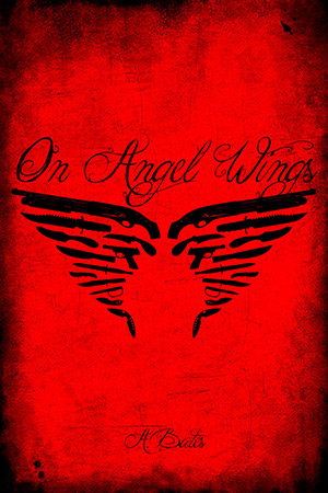 On Angel Wings, by A. Bates